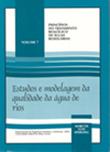 <p>Estudos e Modelagem da Qual. &Aacute;gua Rios</p>