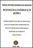 <p>Desinfecção e Esterilização Química</p>