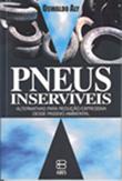 <p>Pneus Inserv&iacute;veis</p>