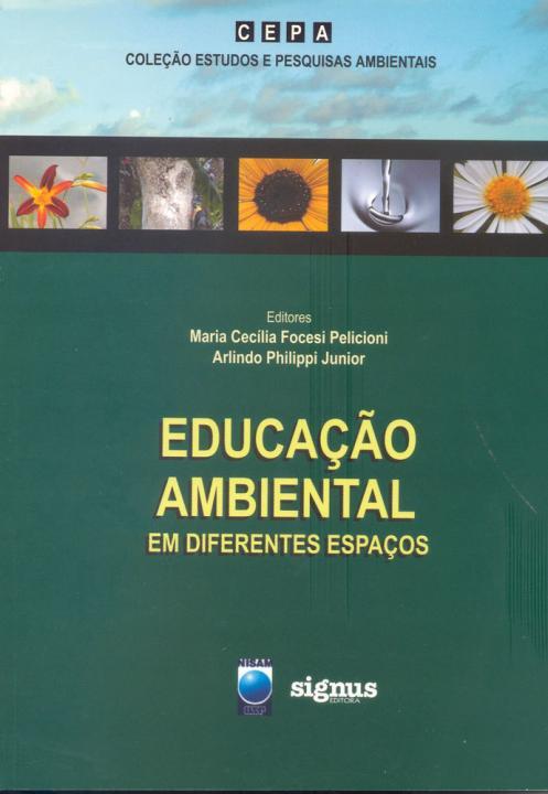 <p>Educa&ccedil;&atilde;o Ambiental em Diferentes Espa&ccedil;os</p>