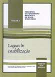 <p>Lagoas de  Estabiliza&ccedil;&atilde;o:</p>