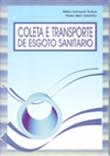 <p>Coleta e Transporte de Esgoto Sanitário</p>