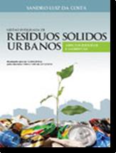 <p>Gest&atilde;o Integrada de Res&iacute;duos S&oacute;lidos Urbanos</p>