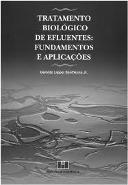 <p>Tratamento Biol&oacute;gico de Efluentes: Fundamentos e Aplica&ccedil;&otilde;es</p>