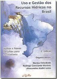 <p>Uso e Gest&atilde;o dos Recursos H&iacute;dricos no Brasil- Volume II</p>